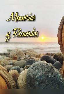 """Libro. """"Memorias y Recuerdos"""" Leer online"""