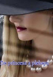 """Libro. """"De princesa a plebeya"""" Leer online"""