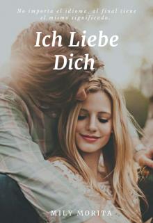 """Libro. """"Ich Liebe Dich"""" Leer online"""
