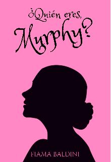 """Libro. """"¿ Quién eres, Murphy?"""" Leer online"""