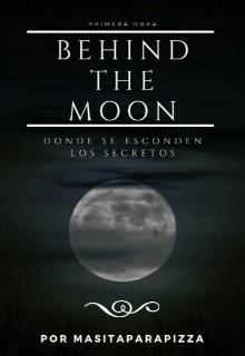 """Libro. """"Behind The Moon"""" Leer online"""