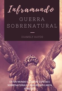 "Libro. ""Inframundo: Guerra Sobrenatural"" Leer online"