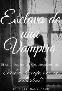 """Libro. """"Esclava De Una Vampira"""" Leer online"""