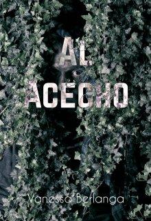 """Libro. """"Al Acecho"""" Leer online"""