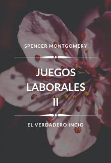 """Libro. """"Juegos Laborales - El verdadero inicio """" Leer online"""