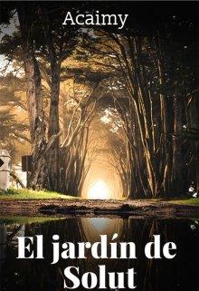 """Libro. """"El jardín de Solut"""" Leer online"""