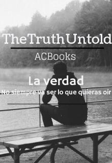 """Libro. """"The Truth Untold """" Leer online"""