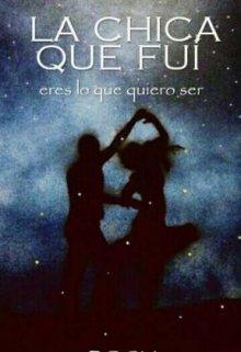 """Libro. """"La Chica Que Fui """" Leer online"""