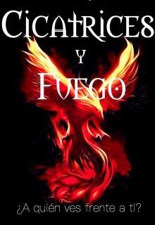 """Libro. """"Cicatrices y Fuego"""" Leer online"""