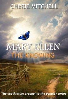 "Book. ""Mary Ellen"" read online"