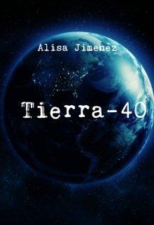 """Libro. """"Tierra-40"""" Leer online"""