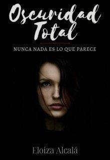 "Libro. ""Oscuridad Total ©"" Leer online"