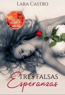 """Libro. """"Tres falsas esperanzas"""" Leer online"""