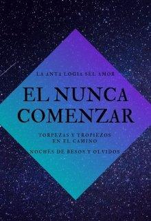 """Libro. """"El Nunca Comenzar """" Leer online"""