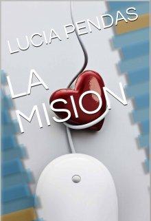 """Libro. """"La Mision"""" Leer online"""