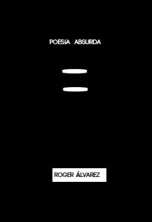 """Libro. """"Poesía Absurda"""" Leer online"""