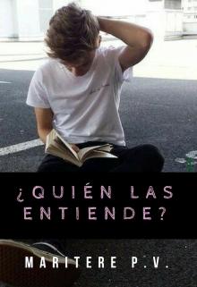 """Libro. """"¿quién Las entiende? ©"""" Leer online"""