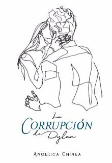 """Libro. """"La Corrupción de Dylan"""" Leer online"""