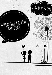 "Book. ""When she called me dear"" read online"