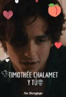 "Libro. ""Timotheé Chalamet y tú"" Leer online"