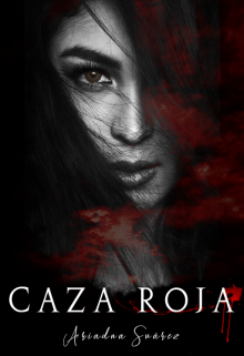 "Libro. ""Caza Roja ||"" Leer online"