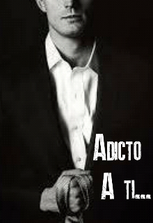 "Libro. ""Adicto"" Leer online"