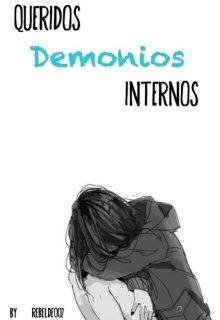"""Libro. """"Queridos Demonios Internos ©"""" Leer online"""