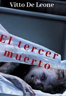 """Libro. """"El tercer muerto"""" Leer online"""