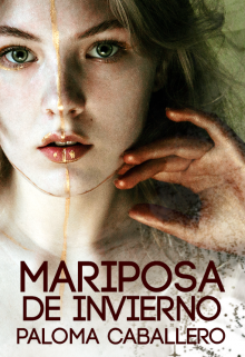"""Libro. """"Mariposa de invierno"""" Leer online"""