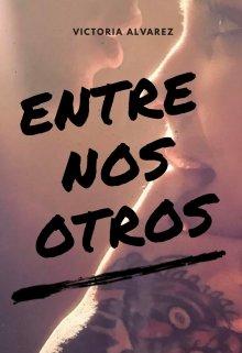 """Libro. """"Entre nosotros"""" Leer online"""