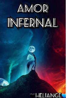 """Libro. """"Amor Infernal"""" Leer online"""