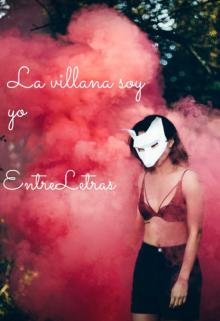 """Libro. """"La Villana Soy Yo """" Leer online"""
