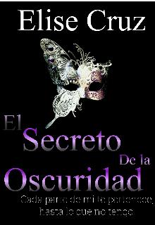 """Libro. """"El Secreto De la oscuridad """" Leer online"""