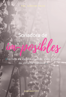 """Libro. """"Soñadora de imposibles"""" Leer online"""