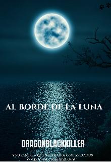 """Libro. """"Al borde de la luna """" Leer online"""