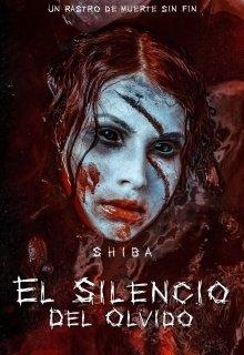 """Libro. """"El Silencio del Olvido"""" Leer online"""