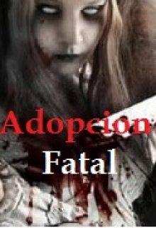 """Libro. """"Adopción Fatal """" Leer online"""