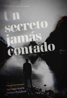 """Libro. """"... Un Secreto Jamás Contado..."""" Leer online"""