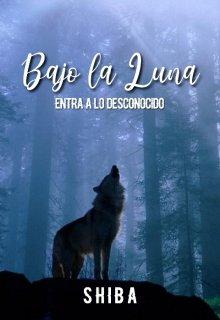 """Libro. """"Bajo la Luna I"""" Leer online"""