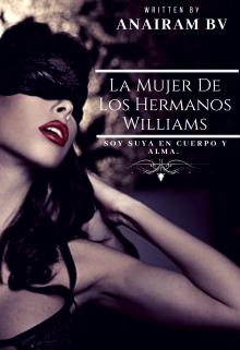 """Libro. """"La Mujer De Los Hermanos Williams"""" Leer online"""