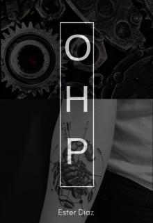 "Libro. """"O.H.P"""" Leer online"