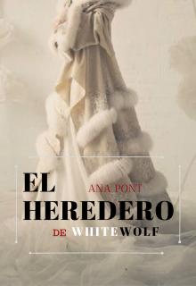 """Libro. """"El Heredero de Whitewolf"""" Leer online"""