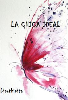 """Libro. """"La chica ideal"""" Leer online"""