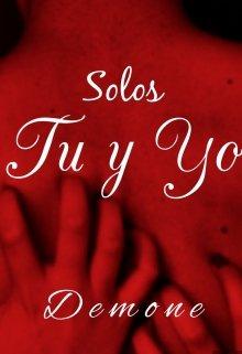 """Libro. """"Solos tú y yo"""" Leer online"""