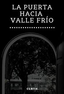 """Libro. """"La Puerta hacia Valle Frío (cuento)"""" Leer online"""