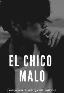 """Libro. """"El Chico Malo"""" Leer online"""