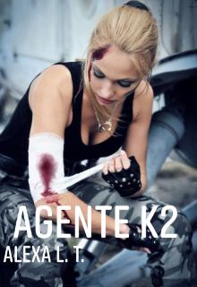 """Libro. """"Agente K2"""" Leer online"""
