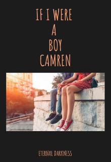 """Libro. """"If I Were A Boy Camren"""" Leer online"""