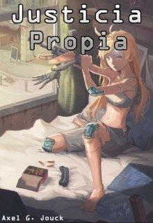 """Libro. """"Justicia Propia"""" Leer online"""