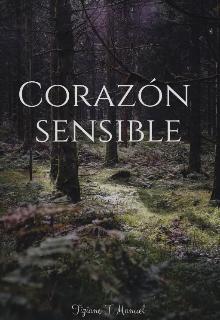 """Libro. """"Corazón sensible ©"""" Leer online"""